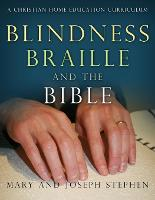 Blindness, Braille and the Bible: A...