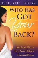 Who Has Got Your Back?: Inspiring You...