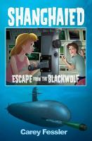 Shanghaied: Escape from the Blackwolf
