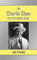 The Charlie Chan Mystery Movie Guide