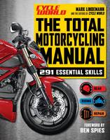 The Total Motorcycling Manual: 328...