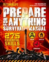 Prepare For Anything: 275 Essential...