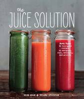 The Juice Solution: More Than 90...