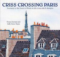Criss-Crossing Paris: Journey to the...