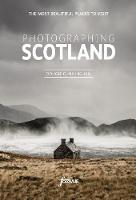 Photographing Scotland: A...