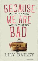 Because We are Bad: Ocd and a Girl...