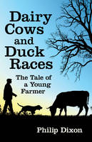 Dairy Cows and Duck Races: The Tale ...
