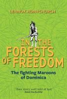 In the Forests of Freedom: The...
