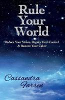 Rule Your World: Reduce Your Stress,...
