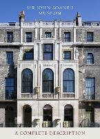 Sir John Soane's Museum: A Complete...