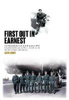 First Out in Earnest: The Remarkable...