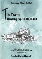 The Train Heading up to Baghdad....