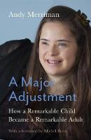 A Major Adjustment: How a Remarkable...