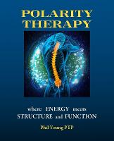 Polarity Therapy - Where Energy Meets...