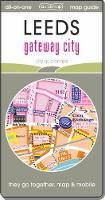 Leeds Gateway City: Map Guide of What...