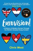 Eurovision!: A History of Modern...
