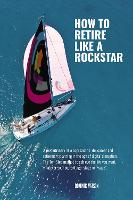The Rockstar Retirement Programme: ...