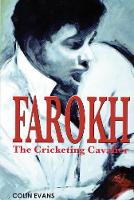 Farokh: The Cricketing Cavalier: The...
