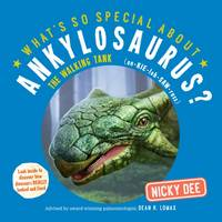What's So Special About Ankylosaurus:...