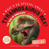 What's So Special About Tyrannosaurus...
