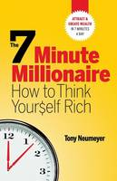 The 7 Minute Millionaire - How To...