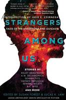 Strangers Among Us: Tales of the...