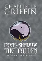 Deep in the Shadow of the Fallen: The...