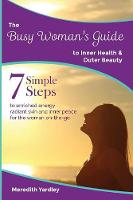 The Busy Woman's Guide to Inner ...