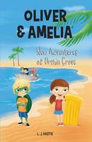 Oliver & Amelia: New Adventures of...