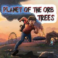 Planet of the Orb Trees: A Story ...