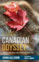 A Most Canadian Odyssey: Education...