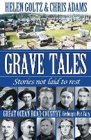 Grave Tales: Great Ocean Road Country...