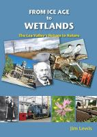 From Ice Age to Wetlands: The Lea...
