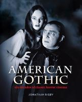 American Gothic: Six Decades of...