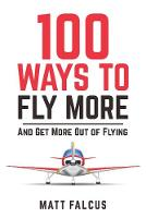100 Ways to Fly More: And Get More ...