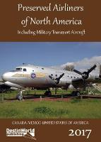 Preserved Airliners of North America:...