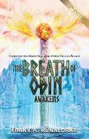 The Breath of Odin Awakens: Secrets ...