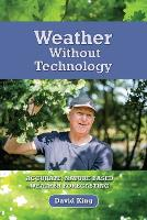 Weather Without Technology: Accurate,...