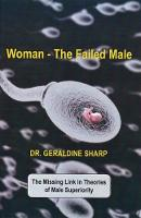 Woman - The Failed Male: The Missing...
