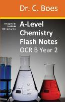 A-Level Chemistry Flash Notes OCR B...