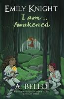 Emily Knight I am... Awakened