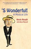 'S Wonderful!: A Musical Life