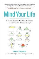 Mind Your Life: How Mindfulness Can...
