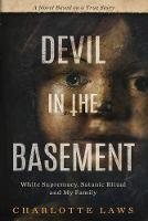 Devil in the Basement: White...