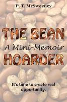 The Bean Hoarder: A Mini-Memoir