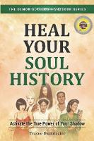 Heal Your Soul History: Activate the...