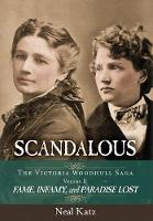 Scandalous, the Victoria Woodhull...