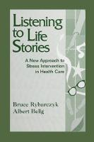 Listening to Life Stories: A New...