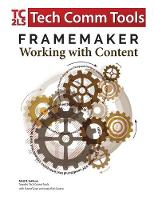 FrameMaker - Working with Content:...