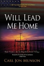 Will Lead Me Home: Book 3 of